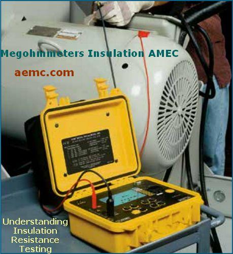 Insulation Resistance Testing - AEMC